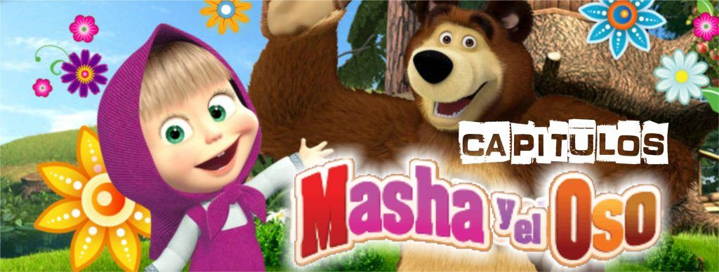 Masha y el Oso - YouTube